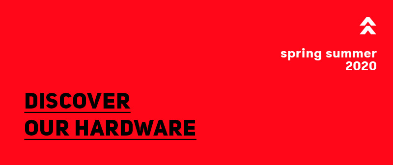 Discover our hardware